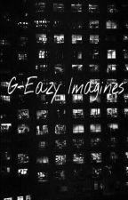 G-Eazy imagines by stargirl_emily