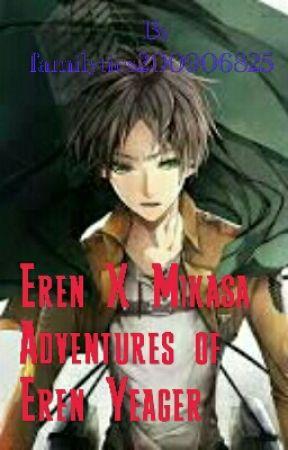 Eren X Mikasa Adventures Of Eren Yeager 5 Something Form