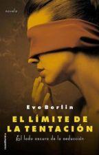 EL LIMITE DE LA TENTACION (SAGA EL LIMITE -3) TERMINADA by marylaura23