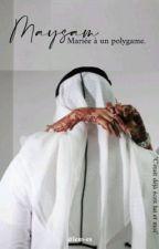 Mariée À Un Polygame by moutmoiselleSLM