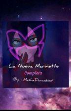 La nueva Marinette (Completa) by Crazy_Darco-chan