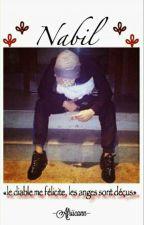 Nabil : «Le diable me félicite, les anges sont déçus» by Sombreu_