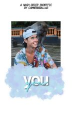 you ✧ nash grier [1] by camwrondallas