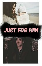 Just for him  ||J.C|| by iqueleyvaa