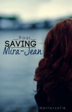 Saving Mira-Jean by __Raqs__