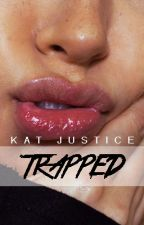 TRAPPED by kctnoir