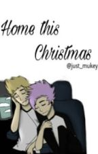 Home this Christmas  by just_mukey