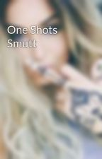 One Shots Smutt by _Sapphire_Is_Main