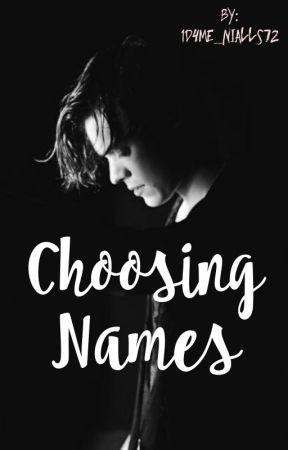 Choosing Names [H.S.] by 1D4Me_Nialls72