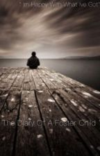 The diary of a foster child  by emilyboulton135