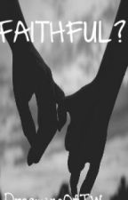 Faithful? {The Wanted Long Imagine} by DreamingOfTW