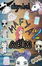 Mafya Abim 2  by clgndrcl