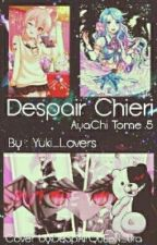 Despair of Chieri - AyaChi tome 5 by Mlle_Kira_Lovers