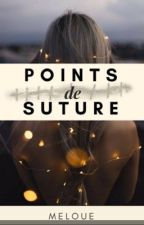 points de suture by Meloue