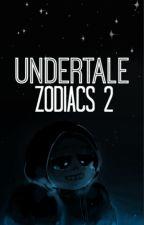 ✧ Undertale Zodiac II ✧ by -Yukko-