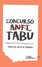 CONCURSO ANTI-TABÚ by ixtruck