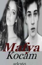MAFYA KOCAM by ark365