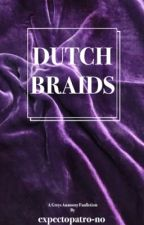 dutch braids [g.a] by expectopatro-no