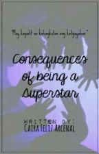 Consequences Of Being A Superstar (IASAAF BOOK II) [EXO] by caifinities