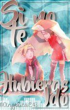 Si No Te Hubieras Ido  by AngelicaDeJeon