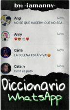Diccionario Del Whatsapp Weys :v by -YoChica-