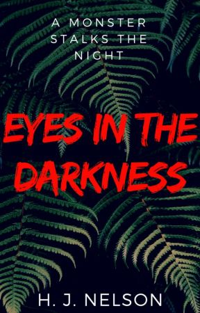 Eyes in the Darkness by hjnelson