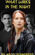 What Lurks in the Night (A Teen Wolf Fanfiction) by Roscoes_Friend