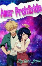 Un Amor Prohibido (Adrienette) by luci_fans