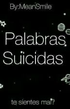 Palabras Suicidas by MeanSmile