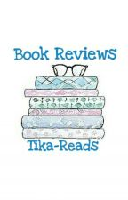 Book Reviews  by Tika-Reads