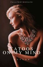 tatoos on my mind [kaylor au] by _thinkingboutyou