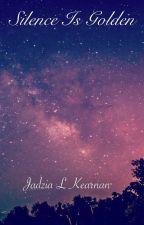 Silence is Golden (Ouran High School Host Club Fan Fiction) by lilnerdling