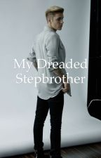 My Dreaded Stepbrother |J.B by Gilinskyssweatshirt