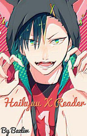 Haikyuu X Reader - |Oikawa Tooru|[lemon] - Wattpad