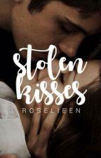 stolen kisses by roselieen