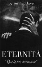 Eternità by aestheticlxve