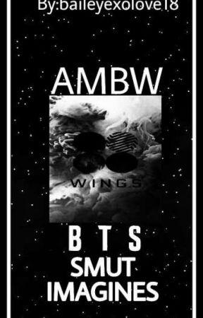 AMBW BTS Smut Imagines - V