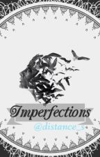 Imperfections by distance_s