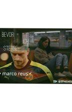 Before I die... [Fan-Fiction mit Marco Reus]  •PAUSIERT!• by srjb17