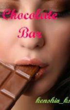 Chocolate Bars♥♥♥ (One Shot) by kenshin_kst