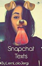 Snapchat Texts (Camila/You) by lovee-onlyy