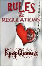 Rules and Regulations For Kpop Queens ♕ by KpopQueens