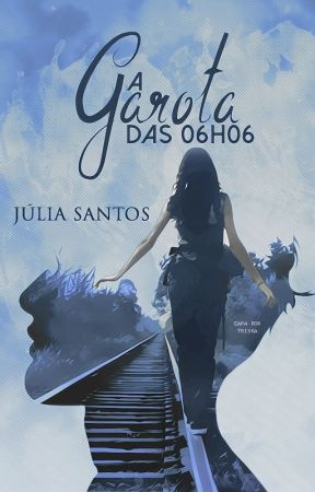A Garota das 06h06 by lietains