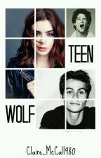 Teen Wolf/Stiles y tu (Actualizaciones Lentas) by Clarie_McCall980