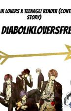 Diabolik Lovers X Teenager! Reader (CONTINUED SERIES) by DiabolikLoversFreak