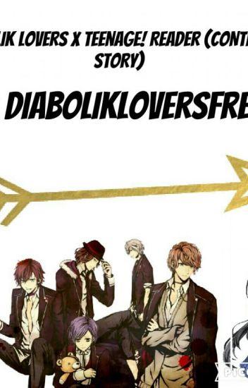 Diabolik Lovers X Teenager! Reader (CONTINUED SERIES)