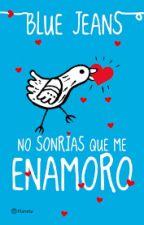 No sonrías que me enamoro - Blue Jeans by AlejandraMena