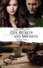 Lies, Secrets And Mischiefs by AdrielleSaraiva
