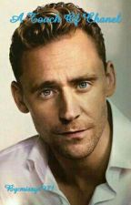A Touch Of Chanel (A Tom Hiddleston Fan Fiction) by Anglophile1971