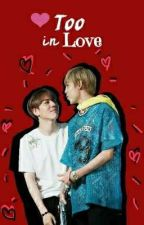 TOO IN LOVE - [YUGBAM] by iSAOKAY__